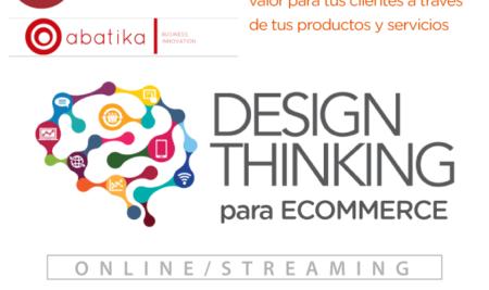 Nuevo curso de Design Thinking para eCommerce, creando propuestas de valor