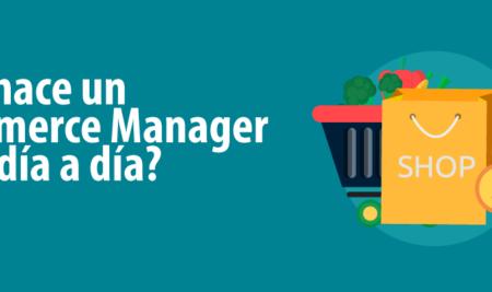 eCommerce Manager, sube y sube!!!